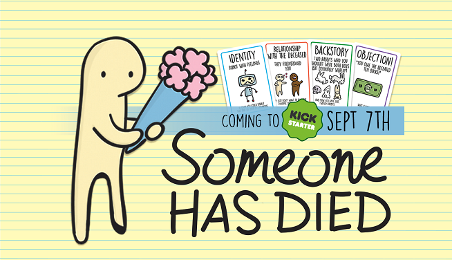 someone has died kickstarter